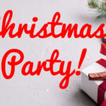 Christmas Party Time – Look out for local events!